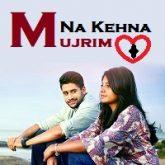 Mujrim Na Kehna (Saahasam Swaasaga Saagipo) Hindi Dubbed