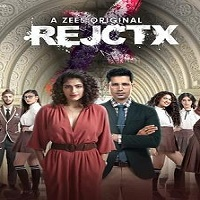 RejctX (2019) Hindi Season 1