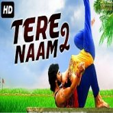 Tere Naam 2 Hindi Dubbed