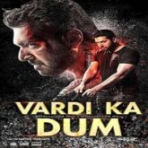 Vardi Ka Dum Hindi Dubbed