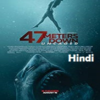 47 Meters Down: Uncaged Hindi Dubbed