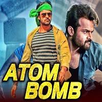 Atom Bomb (Thikka) Hindi Dubbed