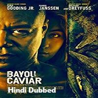 Bayou Caviar Hindi Dubbed
