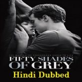 Fifty Shades of Grey Hindi Dubbed