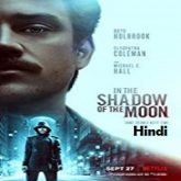 In the Shadow of the Moon Hindi Dubbed