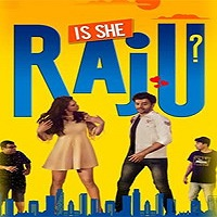 Is She Raju? (2019)