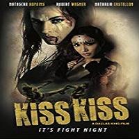 Kiss Kiss Hindi Dubbed
