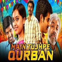 Main Tujhpe Qurban Hindi Dubbed