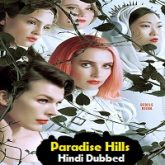 Paradise Hills Hindi Dubbed
