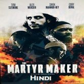 The Martyr Maker Hindi Dubbed
