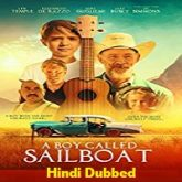A Boy Called Sailboat Hindi Dubbed