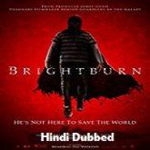 Brightburn Hindi Dubbed