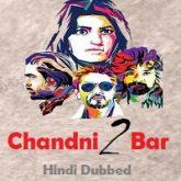 Chandni Bar 2 (Desamlo Dongalu Paddaru) Hindi Dubbed