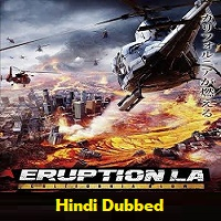 Eruption LA Hindi Dubbed