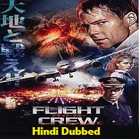 Flight Crew Hindi Dubbed