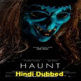 Haunt Hindi Dubbed