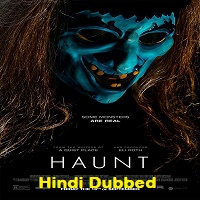 Haunt Hindi Dubbed