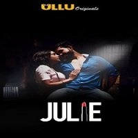 Julie (2019) Ullu Hindi Season 1