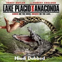 Lake Placid vs Anaconda Hindi Dubbed