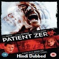 Patient Zero Hindi Dubbed