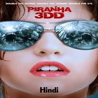 Piranha 3DD Hindi Dubbed