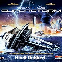 Seattle Superstorm Hindi Dubbed