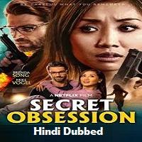 Secret Obsession Hindi Dubbed