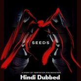 Seeds Hindi Dubbed
