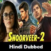 Shoorveer 2 Hindi Dubbed