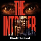 The Intruder 2019 Hindi Dubbed