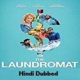 The Laundromat Hindi Dubbed