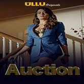 Auction (2019) Ullu Hindi Season 1