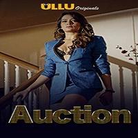 Auction (2019) Ullu Hindi Season 1