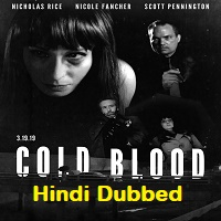 Cold Blood Hindi Dubbed