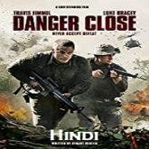 Danger Close Hindi Dubbed