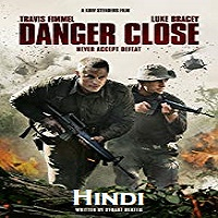 Danger Close Hindi Dubbed
