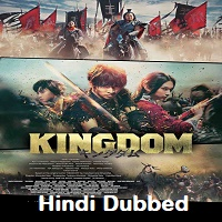 Kingdom 2019 Hindi Dubbed