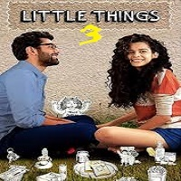 Little Things (2019) Hindi Season 3