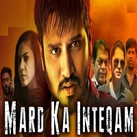 Mard Ka Inteqam Hindi Dubbed