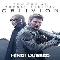 Oblivion Hindi Dubbed