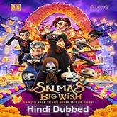 Salma's Big Wish Hindi Dubbed