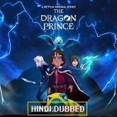 The Dragon Prince (Season 3) Hindi Dubbed
