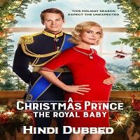 A Christmas Prince: The Royal Baby Hindi Dubbed