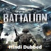 Battalion Hindi Dubbed