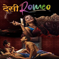 Desi Romeo (2019) Hindi Season 1