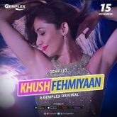 Khushfehmiyaan (2019) Season 1