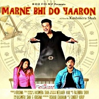 Marne Bhi Do Yaaron (2019)