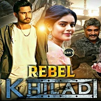 Rebel Khiladi Hindi Dubbed
