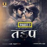 Tadap Part 2 Ullu Season 1