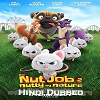 The Nut Job 2 Nutty by Nature Hindi Dubbed